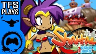 Shantae: Half-Genie Hero - TFS Plays