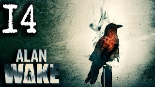 Mr. Odd - Let's Play Alan Wake [BLIND] - Part 14 - Be Like Alex
