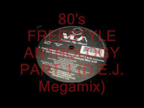 80's FREESTYLE ANTHOLOGY PART 1 (D.E.J. Mix)