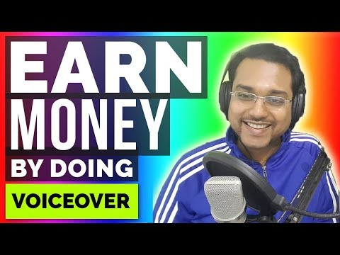How to Earn Money in India by doing Voiceovers.