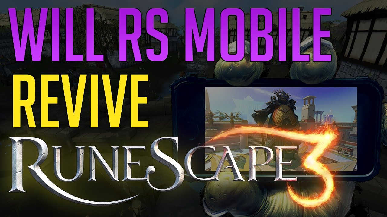 Will RS3 Mobile revive Runescape 3?