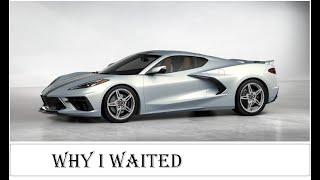 My Chevrolet C8 2021 Corvette - Wait, Order, Wait