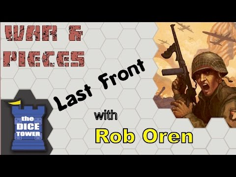 War & Pieces - Last Front: The Strategy Card Game  - with Rob Oren