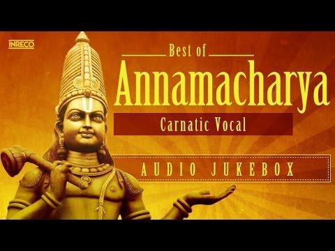 Annamacharya | Carnatic Devotional Songs | Bombay Sisters | S. Sowmya | Priya Sisters