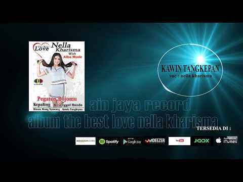 NELLA KHARISMA_KAWIN TANGKEPAN(official audio)