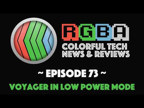 RGBA #73: Voyager in Low Power Mode