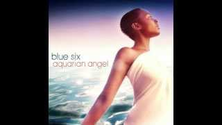 Blue Six - Aquarian Angel