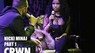 CRWN w/Elliott Wilson Ep. 15 Pt. 1 of 2: Nicki Minaj