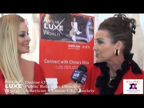 Anolan Luxe World with Denise O´Brien  Public Relations Director The American Chinese CEO Society