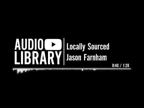 Locally Sourced - Jason Farnham