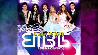 A mis XV - EME 15 - Karaoke