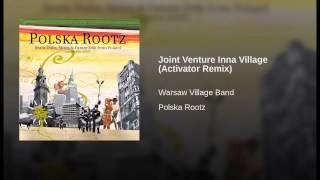 Joint Venture Inna Village (Activator Remix)