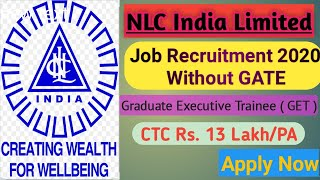 NLC Recruitment 2020 without GATE | Must Watch | J S GILL