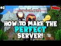 How to make the PERFECT Minecraft server! (Tips) | Ep 2