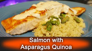 Salmon with Asparagus Quinoa - Ready, Set, Flambé