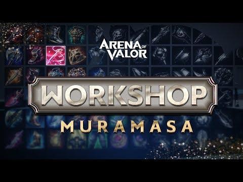 Workshop - Muramasa Guide | Gameplay - Arena of Valor