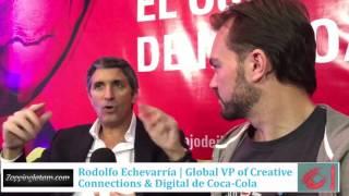 Rodolfo Echevarría  Los Latinos entendieron la marca mejor que los sajones para la campaña global