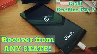 vuclip Unbrick HARD bricked OnePlus Two [Easy way] ! How to prevent!