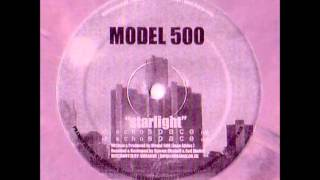 Model 500 - Starlight (Echospace Mix)