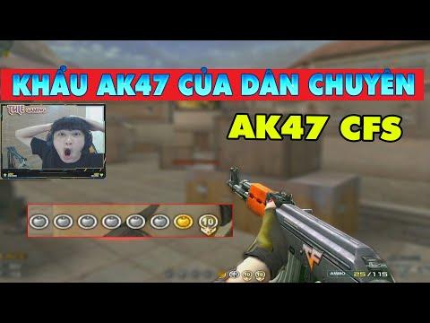 ► AK47 CFS - Khẩu Súng Của Dân Chuyên Nghiệp - Hái Táo Như HACK