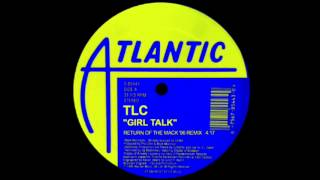 TLC - Girl Talk (Return Of The Mack '96 Remix) @InitialTalk