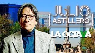 EN VIVO l Las últimas noticias con JULIO ASTILLERO en La Octava
