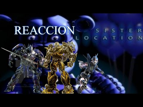 Reaccion con los Autobots en Five Nights At Freddy's Sister Locations