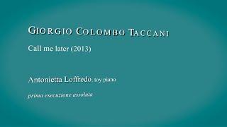 Giorgio Colombo Taccani - Call me later