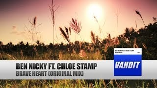 Ben Nicky Ft. Chloe Stamp - Brave Heart (Official Video)