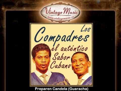 Los Compadres -- Preparen Candela (Guaracha)