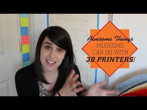Why 3D PRINTERS are Awesome for Museums!