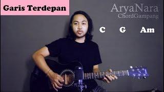 Download Chord Gampang (Garis Terdepan - Fiersa Besari) by Arya Nara (Tutorial Gitar) Untuk Pemula Mp3