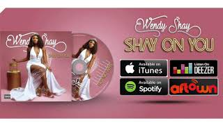 Wendy Shay - Shay On You (Audio Slide)