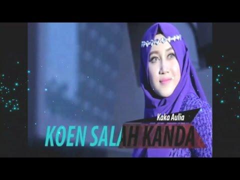 Lagu Aceh Fajar Band 2015 KAKA AULIA~ KOEN SALAH KANDA