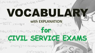 VOCABULARY for civil service exam: 20-second exercise with explanation