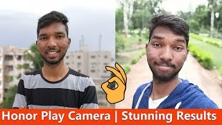 Honor Play Indepth Camera Review - Stunning Results 🔥🔥