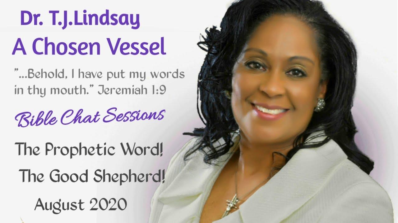 The Prophetic Word! August 2020 - The Good Shepherd!