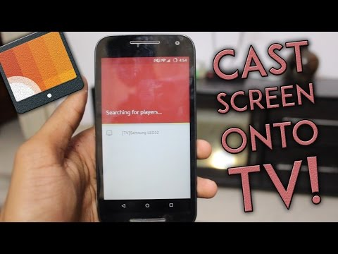 How to Cast Any Smartphone on your Smart TV