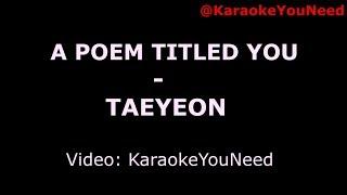 [Karaoke] A Poem Titled You - TAEYEON
