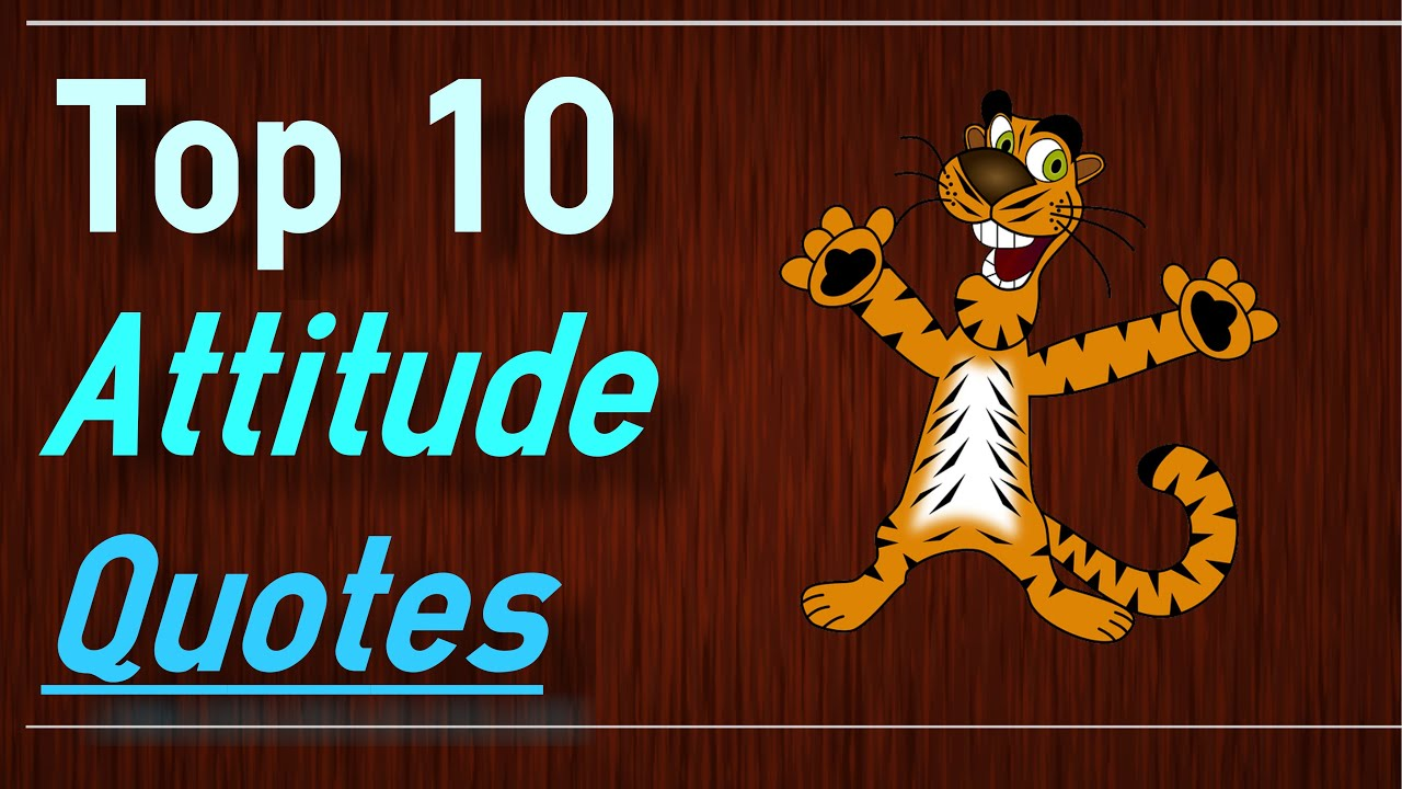 Positive Attitude Quotes Top 10 Attitude Quotes By Brain Quotes