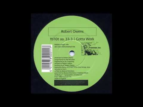 Robert Owens - Gotta Work (Do's Dub Instrumental Mix)
