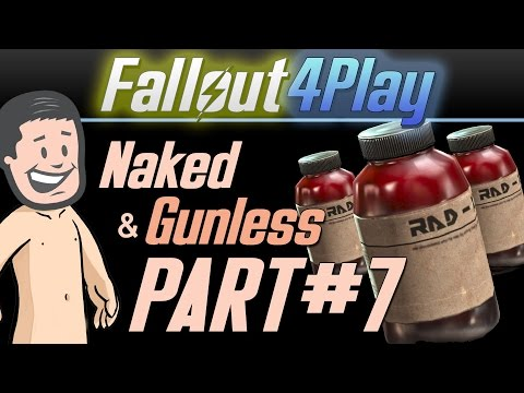 Fallout 4 Naked & Gunless - #7 Rad-X & Chill