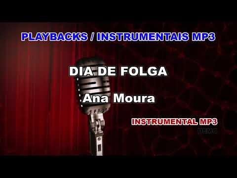 ♬ Playback / Instrumental Mp3 - DIA DE FOLGA- Ana Moura