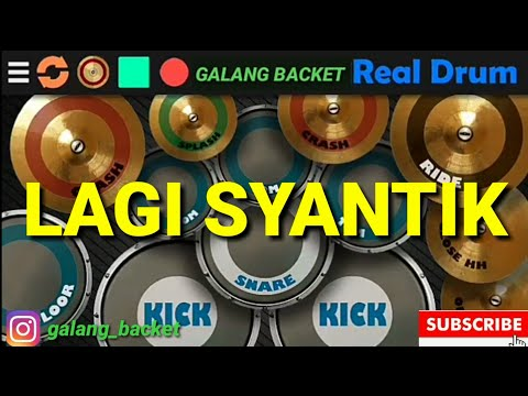 lagi-syantik_siti-badriah-real-drum-cover-by-:-galang-backet