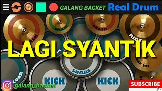 LAGI SYANTIK_SITI BADRIAH REAL DRUM COVER BY : GALANG BACKET