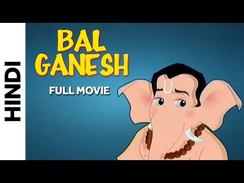 Bal Ganesh (Hindi) - Popular Animation Movie for Kids - HD | Just For Kids