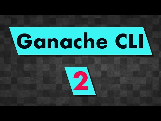 Ganache CLI: Advanced Tutorial (customize account numbers, pre-funded ether, etc...)