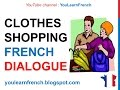 French Lesson 155 - Shopping Buying clothes in French - Dialogue Conversation + English subtitles