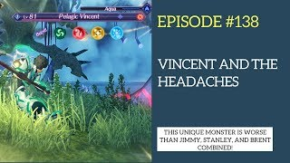 Xenoblade Chronicles 2 Let's Play #138: Vincent and the Headaches
