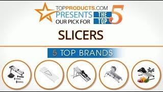 Best Slicer Reviews 2017 – How to Choose the Best Slicer